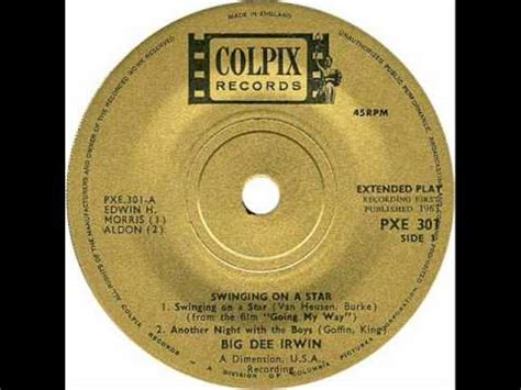 words to swinging on a star big dee irwin little eva swinging on a star lyrics