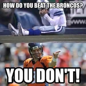 Go Broncos Meme - denver broncos now that s funny pinterest