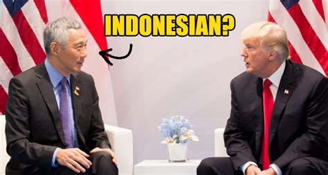 donald trump indonesia donald trump thought lee hsien loong is the president of