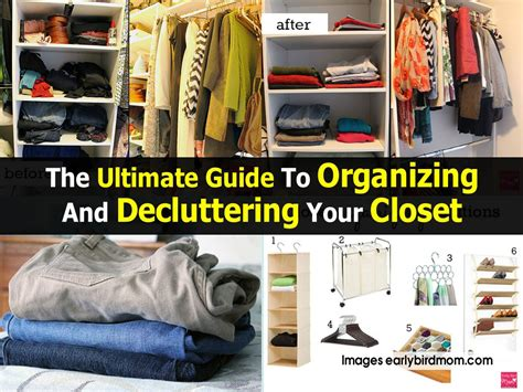 declutter your home the ultimate guide to simplify and organize your home books the ultimate guide to organizing and decluttering your closet