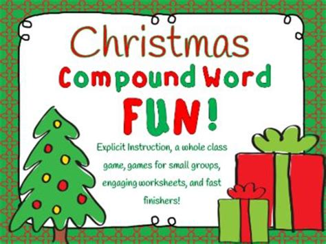 christmas compound words worksheet christmas compound words whole group center games