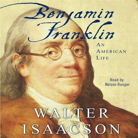 biography benjamin franklin walter isaacson download benjamin franklin audiobook by walter isaacson