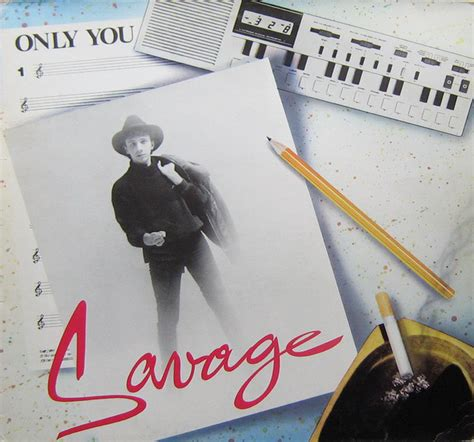 Savage Only You | savage only you vinyl at discogs