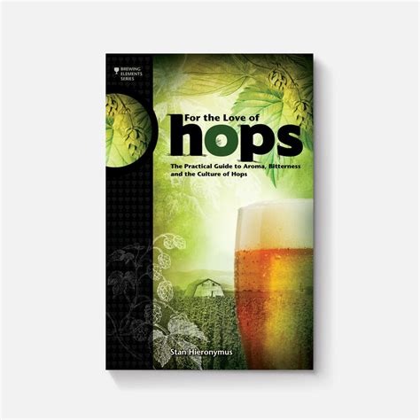 Pdf Hops Practical Bitterness Elements by For The Of Hops The Practical Guide To Aroma