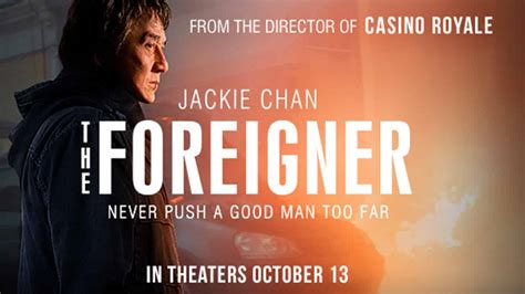 film foreigner the foreigner starring jackie chan trailer new