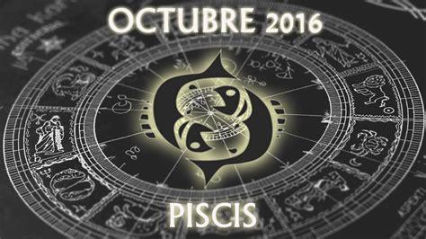 horoscopo piscis 2016 hor 243 scopo piscis octubre 2016
