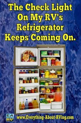 refrigerator light not working 17 best images about rv fridge repair on pinterest 5th