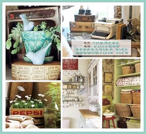 25 vintage decorating tips the cottage market