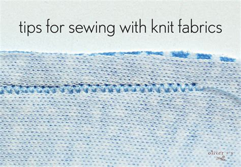 sewing knit fabric tips for sewing with knit fabrics oliver s