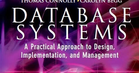 Database Systems Practical Approach To Design Implementation Managemnt world of technology database systems 4th edition by connolly