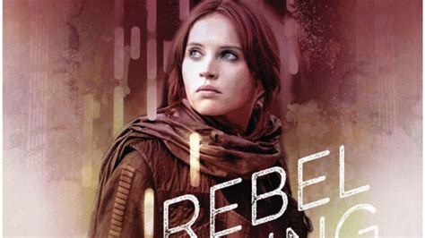 libro star wars rebel rising star wars novel rebel rising to explore jyn erso s