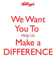 we want you to help us make a difference poster your