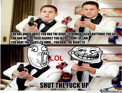 21 Jump Street Memes - 21 jump street stfu by awesomedude2121 meme center