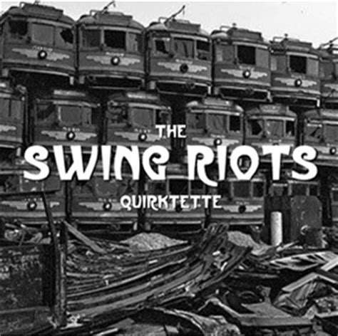 swing riots kef times the swing riots quirktette