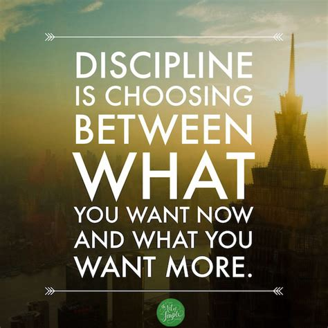 What I Want Now by 63 Best Discipline Quotes Sayings
