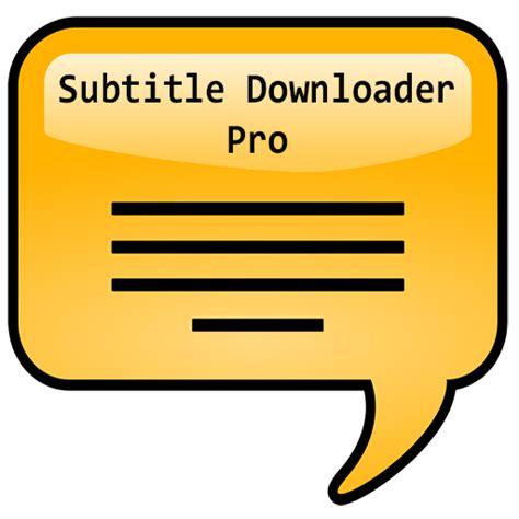 subtitle downloader pro apk buddhism subtitle 1 0 apk by mindfulness details