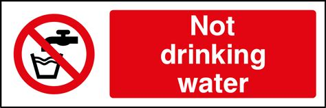 not water not water sign health and safety signs