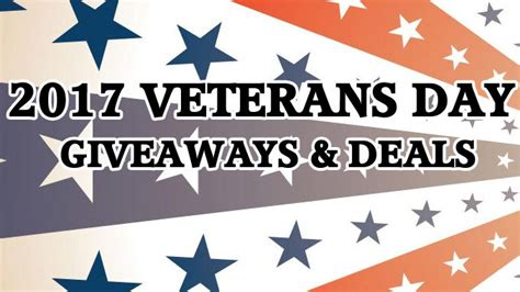 Veterans Day Food Giveaways - 2017 veterans day giveaways and deals roundup chew boom
