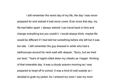 The Worst Day Of My Essay by Cherish What You I Still Remember The Worst Day Of My The Day I Was Never Prepared