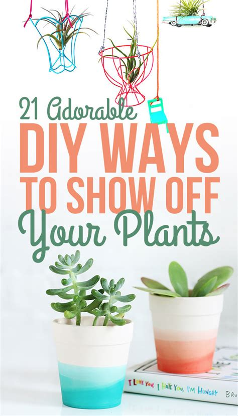 10 ways to show off your green thumb with cool diy 23 adorable diy ways to show off your plants