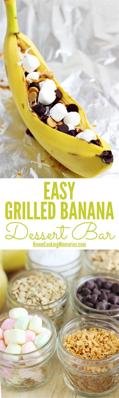 grilled banana dessert bar home 479 best images about home cooking memories on tortilla pinwheels memories and blue