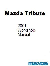 2001 Mazda Tribute Factory Workshop Service Manual