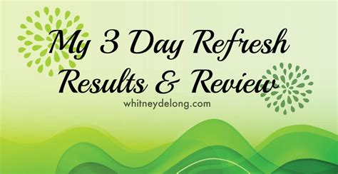 healthy fats 3 day refresh my 3 day refresh results and review delong