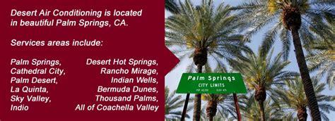 comfort air palm springs air conditioning palm springs ca desert air