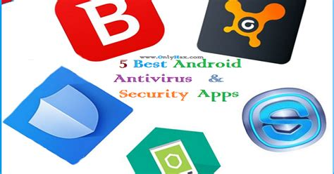best android security app 5 best android antivirus apps bluetech support