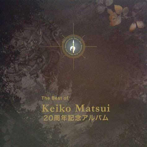 best of 2005 the best of keiko matsui mp3 buy tracklist
