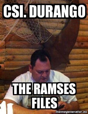 Csi Meme Generator - meme personalizado csi durango the ramses files 4010576