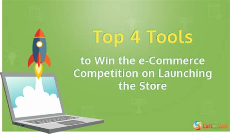 To Win Mba Competition What Team Must Be by Top 4 Tools To Win The E Commerce Competition On Launching