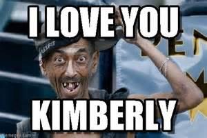 Kimberly Meme - i love you poor dude meme on memegen