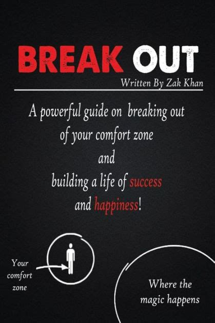 breaking out of your comfort zone break out a powerful guide on breaking out of your