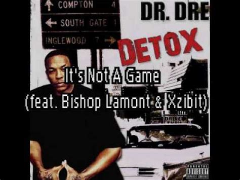 Detox Album Leaked by Dr Dre It S Not A Feat Bishop Lamont Xzibit