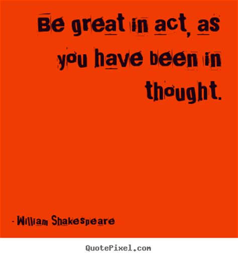 quotes  motivational  great  act      thought