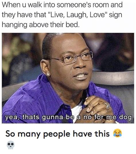 live love laugh meme 25 best memes about dogs hood shit and love dogs