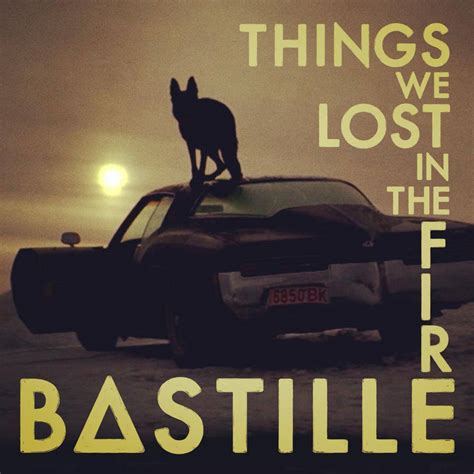 bastille things we lost in the fire lyrics genius lyrics