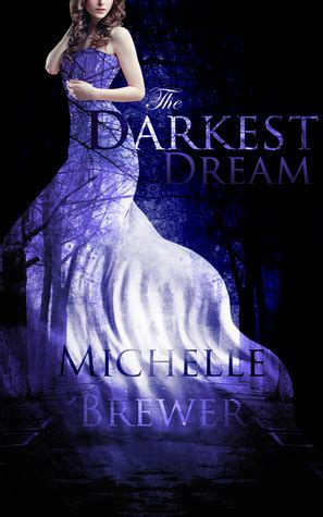 the darkest of dreams the annika brisby series volume 4 books the darkest the darkest trilogy 1 by