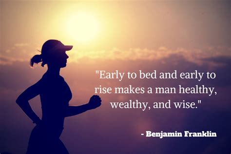 early to bed early to rise makes a man healthy wealthy and wise 3 ideas aspire business