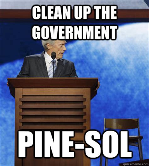 Clean Up Meme - clean up the government pine sol misc quickmeme