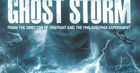 film ghost storm the best deaths quot ghost storm quot movie review not your