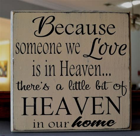 love home decor sign because someone we love is in heaven custom wood sign