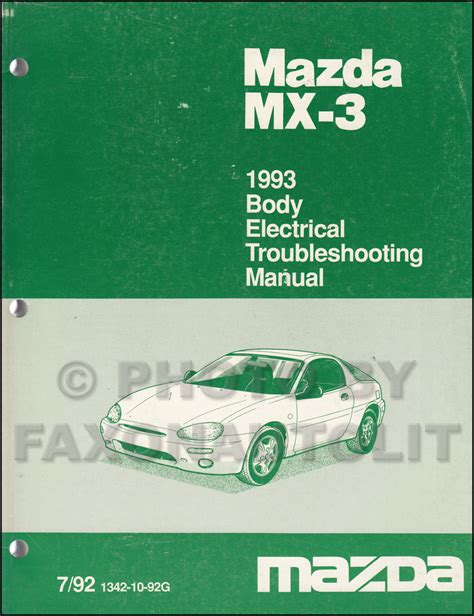 car maintenance manuals 1993 mazda mx 3 head up display 1993 mazda mx 3 body electrical troubleshooting manual original