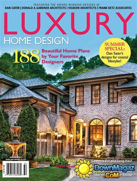 luxury home design magazine luxury home design summer 2013 187 pdf magazines
