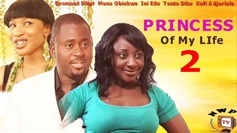 film love of my life princess of my life 2 nigerian nollywood movie youtube