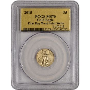 2015 american gold eagle (1/10 oz) $5 pcgs ms70 first