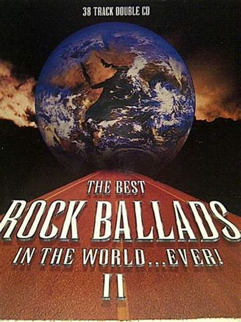 Other Music Cds The Best Rock Ballads In The World Ever Best In The World 2