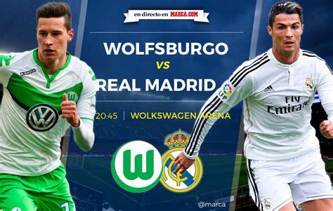 imagenes real madrid vs wolfsburgo wolfsburgo vs real madrid 2 0 ida de cuartos de