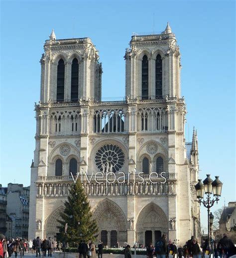 e dame catedral de notre dame la catedral g 243 tica de par 237 s vive